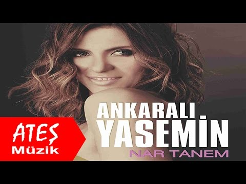 Ankaralı Yasemin -Nar Tanem 2016