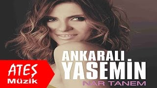 Ankaralı Yasemin - Nar Tanem