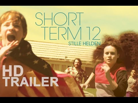 SHORT TERM 12 - Stille Helden | Offizieller Film Trailer | Deutsch German | HD