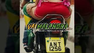 Baixar ANITTA (feat. Tropkillaz & DJ Yuri Martins), Mc Zaac, Maejor - Vai Malandra