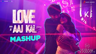 Love Aaj Kal - Official Mashup | Sara & Kartik | Pritam | DJ Kiran Kamath