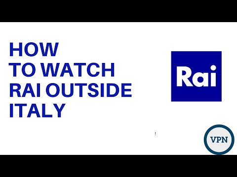How To Watch RAI Outside Italy
