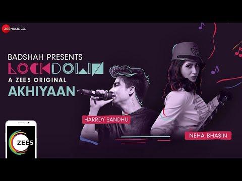 Akhiyaan | Lockdown | Harrdy Sandhu & Neha Bhasin