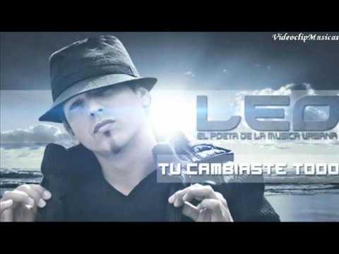 NUEVO !!! Leo El Poeta - Tu Cambiaste Todo ( Mi Temporada ) - Reggaeton Cristiano 2011