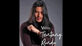 (Lirik) Tentang Rindu - Virzha