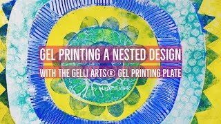 Gel Printing a Nested Design with the Gelli Arts® Gel Printing Plate