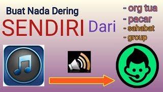 CARA MEMBUAT NADA DERING SENDIRI.....🤗 mp3