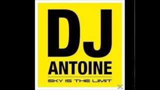 DJ Antoine Sky Is The Limit