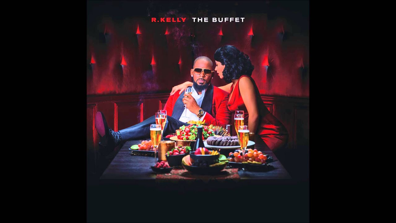 R.kelly - Let's Be Real Now [The Buffet]
