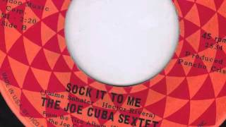 SOCK IT TO ME - JOE CUBA SEXTET