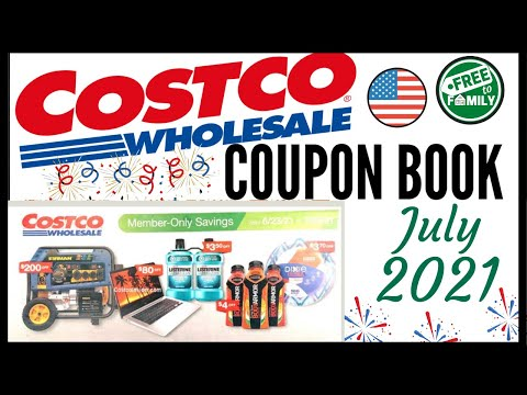 🚨JULY 2021 Costco Coupon Book Preview!🔥Valid (6/23 – 7/24)