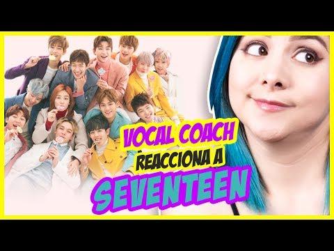 SEVENTEEN | VOCAL COACH REACCIONA | Gret Rocha
