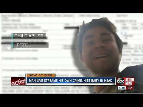 Man Arrested as He Live Streams His Own Crime, Hits Baby in Head