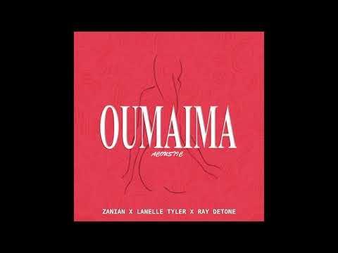 Zanian - Oumaima x Lanelle Tyler x Ray DeTone