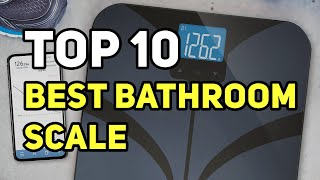 Best Bathroom Scale 2020 – Latest Reviews of Top 10 Best Bathroom Scales