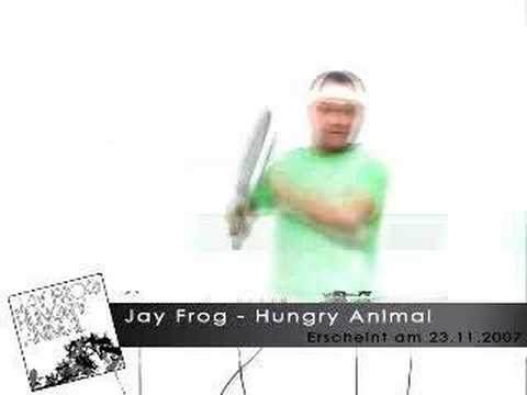 Jay Frog - Hungry Animal