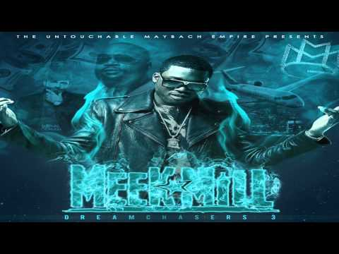 Meek Mill -  Levels (Dreamchasers 3)