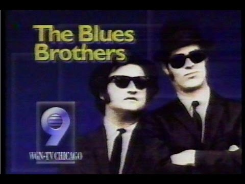 The Blues Brothers - WGN Chicago promos
