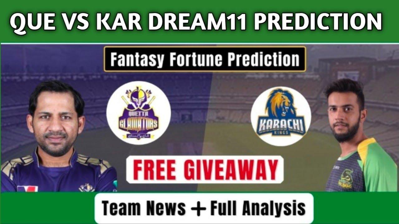 QUE VS KAR DREAM11 PREDICTION | QUE VS KAR PSL 2021 PREDICTION | QUE VS KAR DREAM11 TEAM |QUE VS KAR