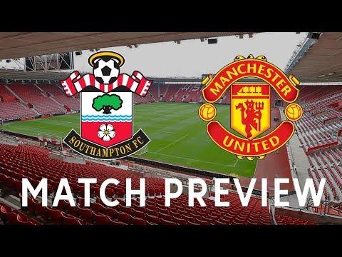Southampton vs Manchester United | Premier League | Live Preview