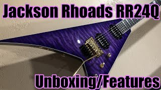 Jackson RR24Q Unboxing and Features - First Reaction - Randy Rhoads 24 fret Jackson guitar