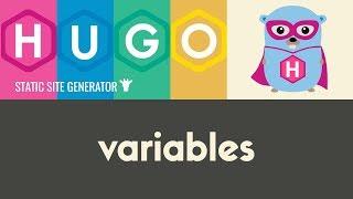 Variables | Hugo - Static Site Generator | Tutorial 17