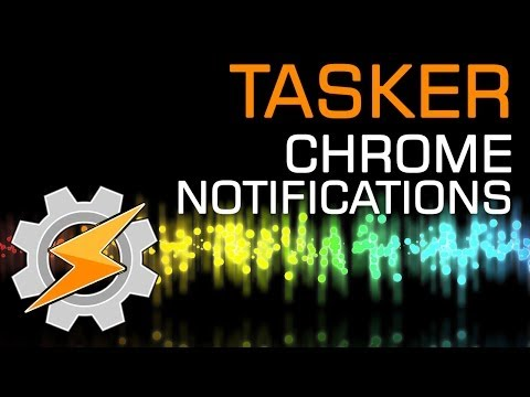 Chrome Notifications Tutorial For Tasker By João Dias - YT