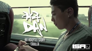 aka DAN: A Korean Adoption Documentary Story (Trailer)