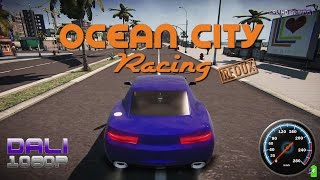OCEAN CITY RACING: Redux PC Gameplay 1080p 60fps