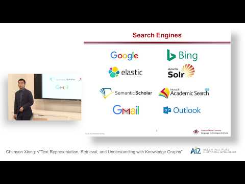 """Chenyan Xiong: """"Text Representation, Retrieval, and Understanding with Knowledge Graphs"""""""