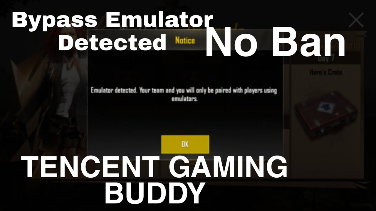 how to bypass tencent gaming buddy emulator detected no ban play with  mobile users using emulator