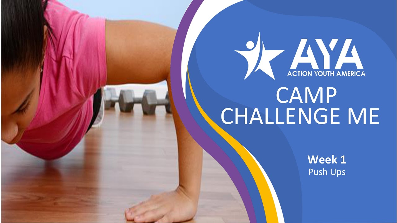 AYA - Camp Challenge Me: The Perfect Pushup