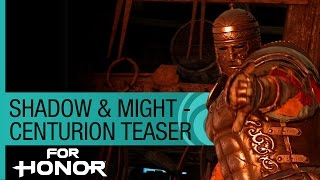 For Honor: The Centurion Gameplay - New Hero Preview (Season 2)