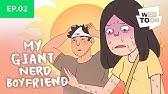 EP. 2: HOT DAY - [My Giant Nerd Boyfriend, Animated!]