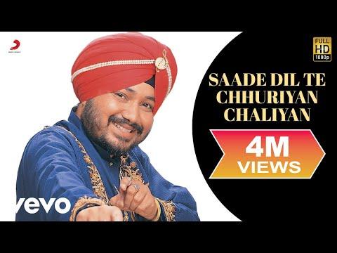 Daler Mehndi - Saade Dil Te Chhuriyan Chaliyan