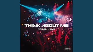 Play Think About Me