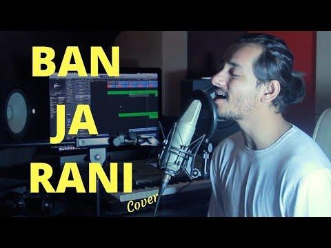 Ban Ja Rani   Tumhari Sulu   Guru Randhawa   Cover By Raga