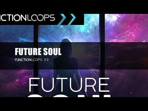 FUTURE SOUL - Sample Pack | Construction Kits, Loops, One Shots, MIDI's and More