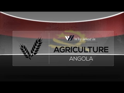 Agriculture  Angola - Why invest in 2015