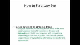 Lazy Eye Treatment - How to fix a lazy eye.