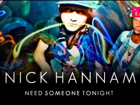 Nick Hannam - Need Someone Tonight (Summer...
