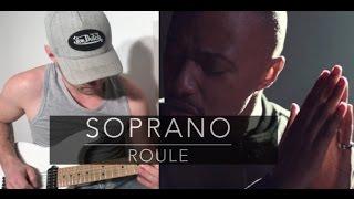 SOPRANO - ROULE - Cover By Corso Sébastien