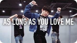 As long as you love me - Justin Bieber ft. Big Sean / Jun Liu Choreography