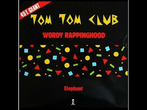 Tom Tom Club - Wordy Rappinghood (extended 12' mix)