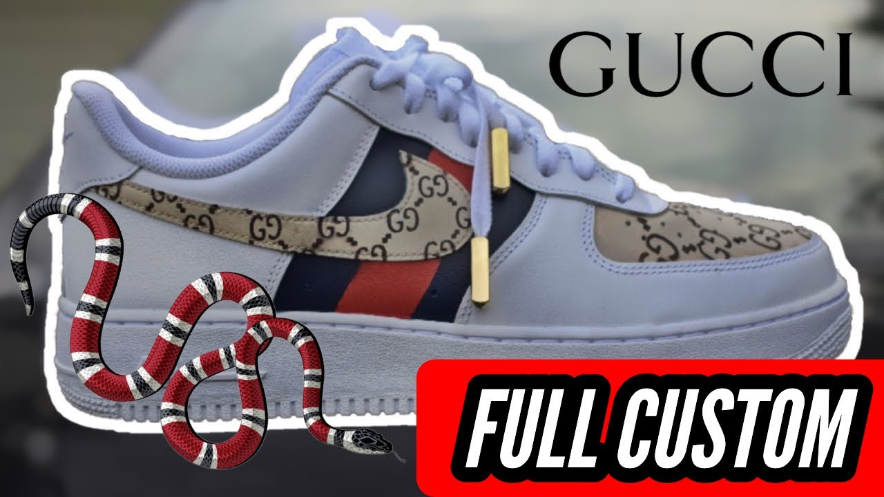 Custom Gucci Air Force 1 Full Custom Tutorial Youtube