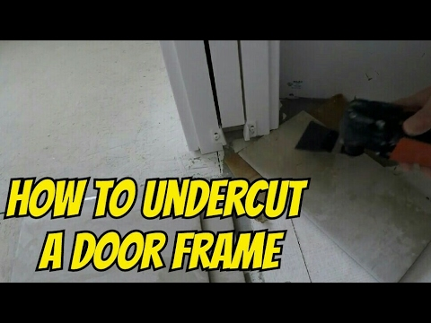 How to undercut a door with multitool for tile or hardwood for Door undercut