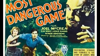 The Most Dangerous Game (1932) Fan Trailer [HQ]
