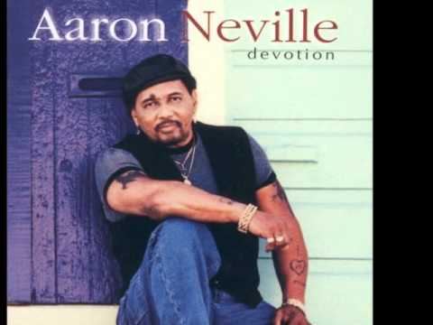 Aaron Neville - Say What