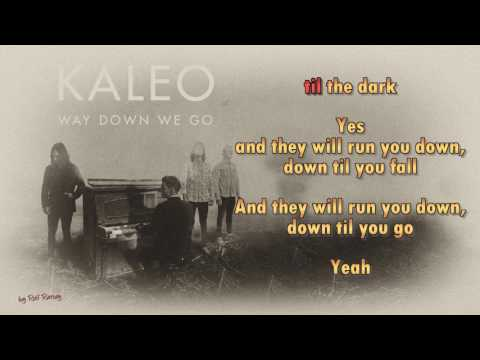 Kaleo -  Way Down We Go - Instrumental