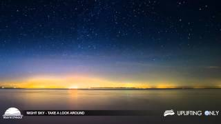 Night Sky - Take A Look Around [As Played on Uplifting Only 155]